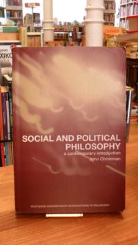 Social and Political Philosophy - A Contemporary Introduction,