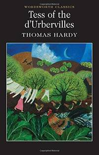 Tess of the d'Urbervilles (Wadsworth Collection) by Thomas Hardy - 1992