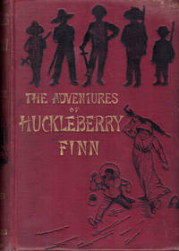 image of THE ADVENTURES OF HUCKLEBERRY FINN,;  (Tom Sawyer's Comrad), with 174 illustrations (by E. W. Kemble)