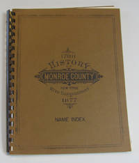 NAME INDEX TO THE HISTORY OF MONROE COUNTY, 1788-1877 by  Prof. W. H McIntosh - 1966 - from Village Bookmarket and Biblio.com