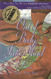 Out of Body, Into Mind: a Metaphysical Adventure