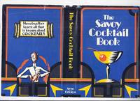 image of The Savoy Cocktail Book ( Being in the Main a Complete Compendium of Cocktails, Rickeys, Daisies, Slings, Shrubs, Smashes, Fizzes, Cobblers, Fixes and other Drinks, Wines, etc) ( Savoy Hotel Drink Recipes / Facsimile of 1930 edition)( Liquor / Booze )