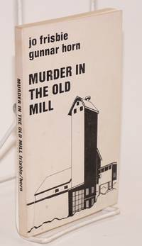 Murder in the Old Mill. Cover by Zenaide Luhr