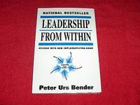 Leadership from Within: Discover Your Own Star [Revised Edition]
