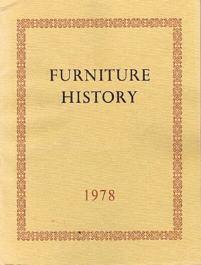 Furniture History Society Of Furniture History The Journal Of The Furniture History