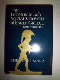 The Economic and Social Growth of Early Greece, 800-500 B.C.