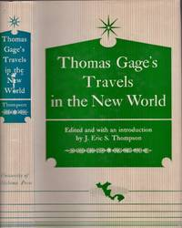 Thomas Gage's Travels in the New World