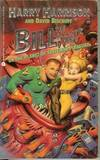 ON THE PLANET OF TASTELESS PLEASURE: Bill, The Galactic Hero #3
