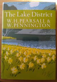 The Lake District by Pearsall, William H.; Pennington, Winifred - 1973