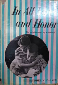 image of In all Love and Honor:  The Autobiography of a Marriage