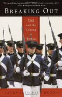 Breaking Out: VMI and the Coming of Women