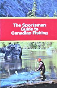 image of Fishing in Canada. The Sportsman Guide to Canadian Fishing