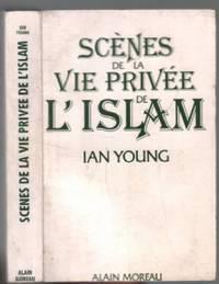 Scènes de la vie privée de l'islam