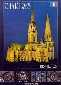 Chartres: La Cathedrale - La Ville - Les Vieux Quartiers - Principaux Monuments D'Eur Loire