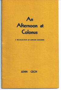 AN AFTERNOON AT COLONUS. A RECOLLECTION OF EDWARD DAHLBERG