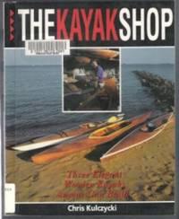 THE KAYAK SHOP  Three Elegant Wooden Kayaks Anyone Can Build