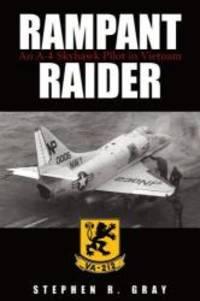 Rampant Raider: An A-4 Skyhawk Pilot in Vietnam