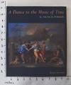 View Image 1 of 7 for A Dance to the Music of Time by Nicolas Poussin Inventory #162557