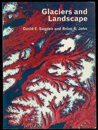 image of Glaciers and Landscape: A geomorphological approach