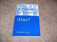 image of A Nation in Turmoil: Why?