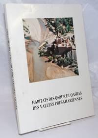 image of Habitats des Qsour et Qasbas des Vallees Presahariennes