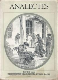 ANALECTES - Loi de 1838 Discussions des Députés et des Pairs (Tome II seulement sur...