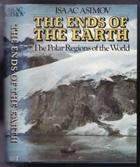 The Ends of the Earth:  The Polar Regions of the World