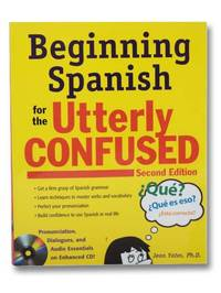Beginning Spanish for the Utterly Confused with Audio CD (Second Edition)
