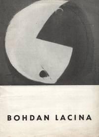 Bohdan Lacina, Obrazy 1945-1964. Exhibition held at Galerie Václav Špála in November 1964