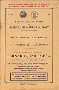 Catalogue 689/1951: A Catalogue of Books of English Literature & History  (including translations) - Books from Modern Presses - Autographs and  Manuscripts.