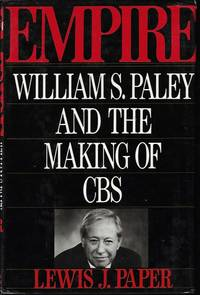 image of EMPIRE: William S. Paley and the Making of CBS