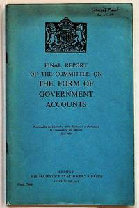 Final Report of the Committee on the Form of Government Accounts