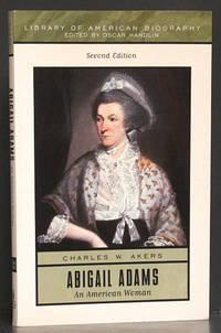 Abigail Adams: An American Woman (second edition)