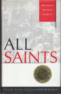 All Saints. New and Selected Poems