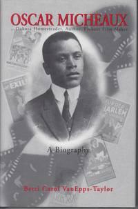 Oscar Micheaux. a Biography