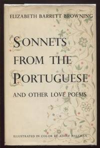 Sonnets from the Portuguese ;  A Celebration of Love  A Celebration of Love