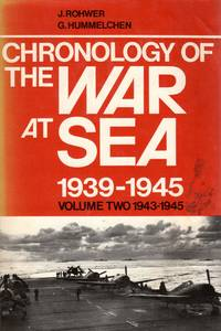 Chronology of the War at Sea 1939-1945: Volume Two 1943-1945