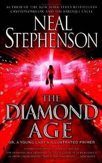 image of The Diamond Age: Or, a Young Lady's Illustrated Primer (Bantam Spectra Book)