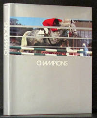 Champions 1964-1974: The Great Equestrian Stars of the Decade (in English, French & German)