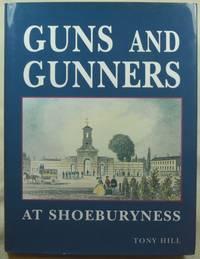 Guns and Gunners at Shoeburyness: The Experimental Establishment and Garrison