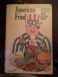 American Fried - Adventures Of a Happy Eater