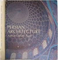 Persian Architecture: The Triumph of Form and Color