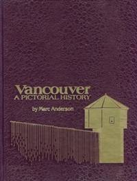 Vancouver A Pictorial History