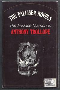 The Eustace Diamonds.  The Palliser Novels