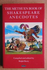 The Methuen Book of Shakespeare Anecdotes. by  Ralph. Compiled & Edited By Berry - First Edition - 1992 - from N. G. Lawrie Books. (SKU: 41312)