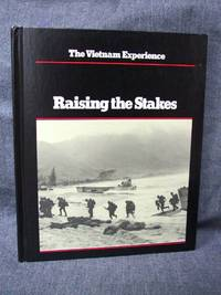 image of Vietnam Experience Raising the Stakes, The