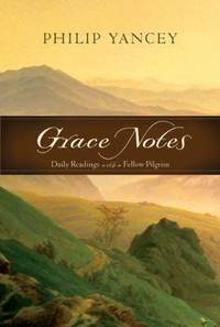 Grace Notes : Daily Readings with a Fellow Pilgrim