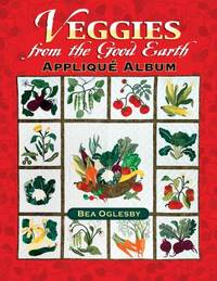 image of Veggies from the Good Earth Applique Album