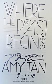 Where the Past Begins - A Writer's Memoir (SIGNED, DATED)