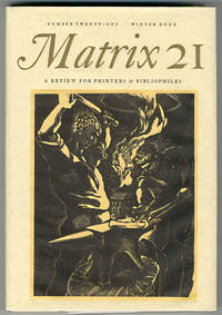 MATRIX [wrapper subtitle: A REVIEW FOR PRINTERS & BIBLIOPHILES]. Whole Number 21
